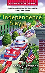 Independence Slay (Celebration Bay Mystery)