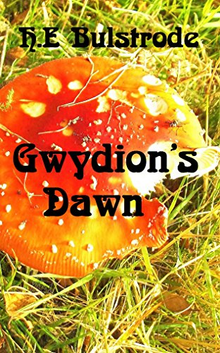 gwydions-dawn-he-bulstrodes-west-country-tales-book-3