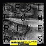 I Follow Rivers (2track)