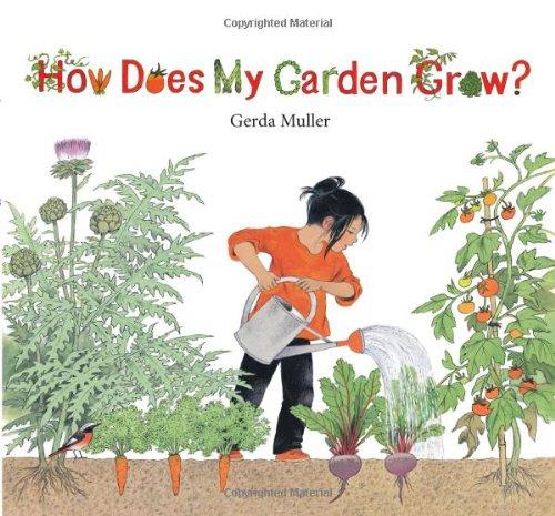 How Does My Garden Grow por Gerda Muller