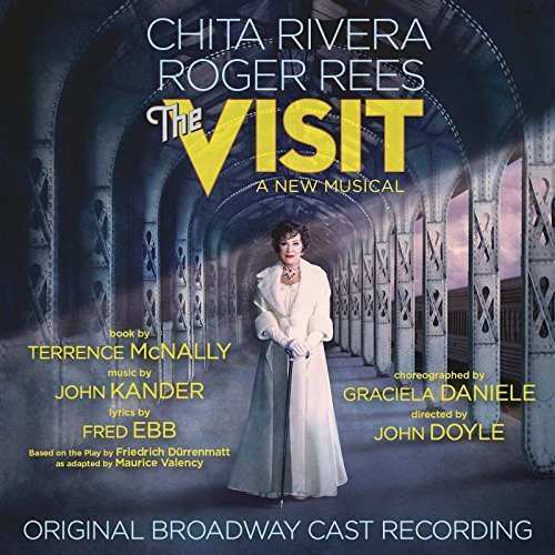 The Visit (Original Broadway Cast Recording) by Chita Rivera (2015-05-04)
