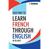 Easy Way to Learn French Through English in 30 Days