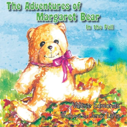 The Adventures of Margaret Bear: In the Fall