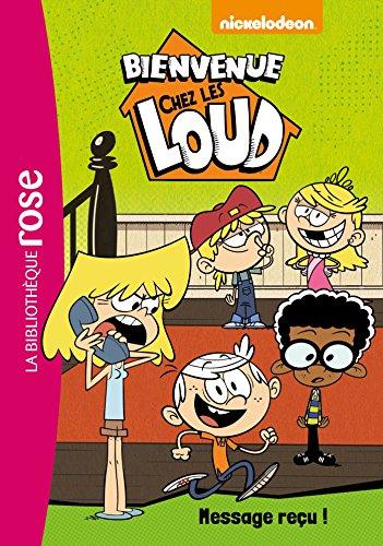 Bienvenue chez les Loud 02 - Message reçu ! par Nickelodeon