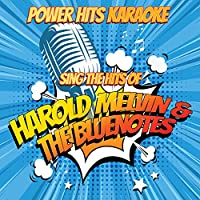 Sing The Hits Of Harold Melvin & The Bluenotes