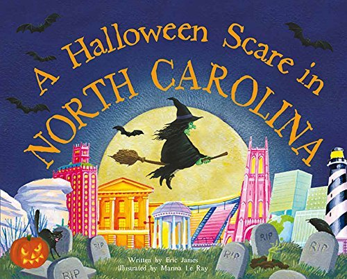 North Carolina (Halloween Scare: Prepare If You Dare) by Eric James (2015-08-01) (Halloween North Carolina)