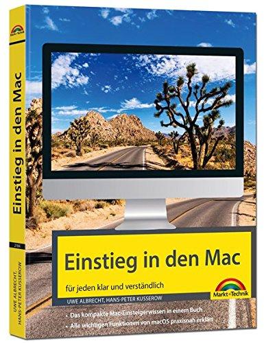 Einstieg in den Mac - aktuell zu macOS Mojave: für alle MAC - Modelle geeignet