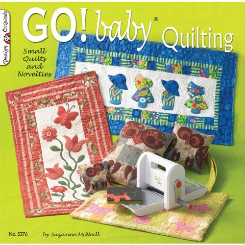 Go! Baby Quilting: Small Quilts and Novelties (Design Originals)