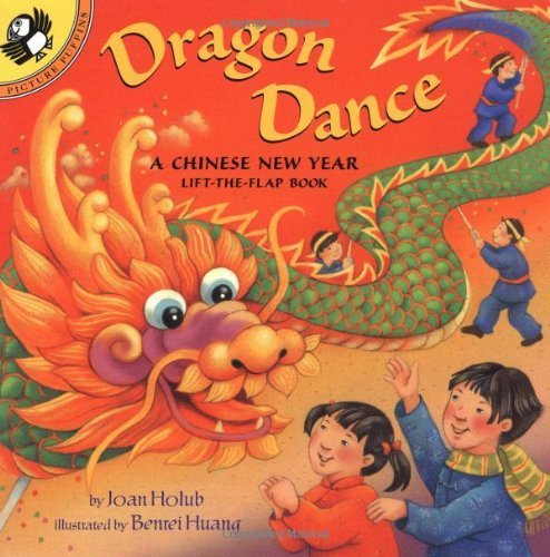 Dragon Dance: A Chinese New Year LTF: A Chinese New Year Lift-the-Flap Book (Lift-the-Flap, Puffin) by Holub, Joan (2003) Paperback