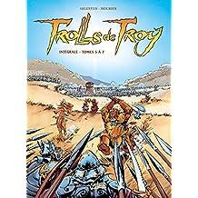 Trolls de Troy - Intégrale T5 à T7