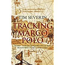 Tracking Marco Polo (English Edition)