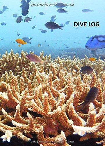 Dive Log (registro de buceo en espanol): los mejores buceos son propios por Kalsari