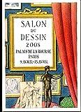 Salon Du Dessin 2008 : Palais De La Bourse Paris 9 Avril - 13 Avril