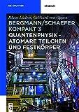 Image de Ludwig Bergmann; Clemens Schaefer: Bergmann/Schaefer kompakt – Lehrbuch der Experimental