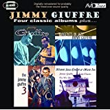 Jimmy Giuffre: Four Classic Albums Plus (Jimmy Giuffre / Tangents In Jazz / The Jimmy Giuffre 3 / Historic Jazz Concert At Music Inn)