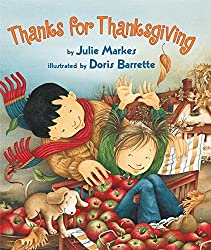 Thanks for Thanksgiving by Julie Markes (2004-08-17)