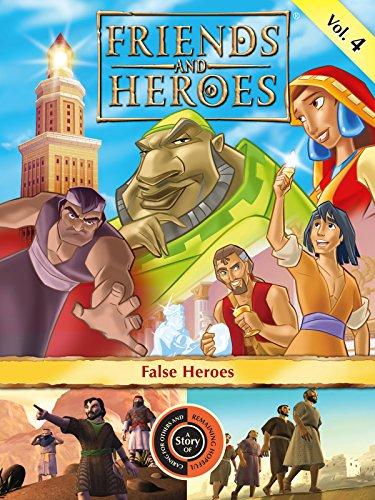 Friends and Heroes, Volume 4 - False Heroes [OV] (Film Spy 4 Kids)