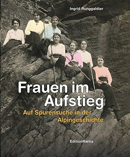 Frauen im Aufstieg par Ingrid Runggaldier