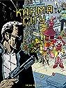Karma City, tome 2 : Le jour des fous par Gabrion