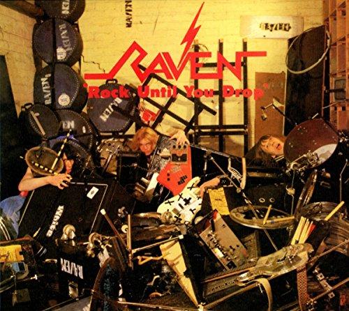 Raven: Rock Until You Drop (Digipak) (Audio CD)