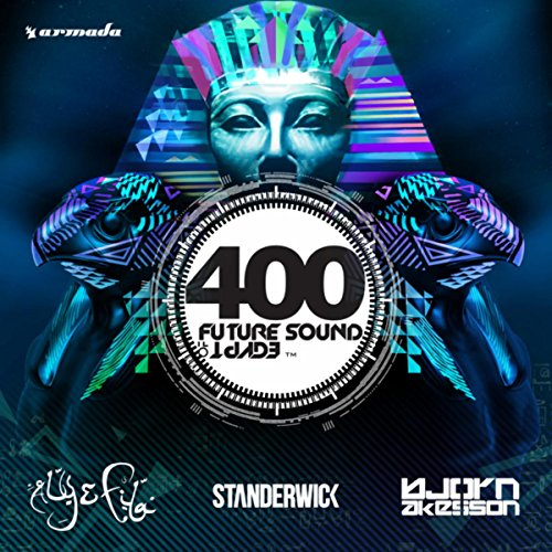Future Sound Of Egypt 400 - Egypt Sound Future Of
