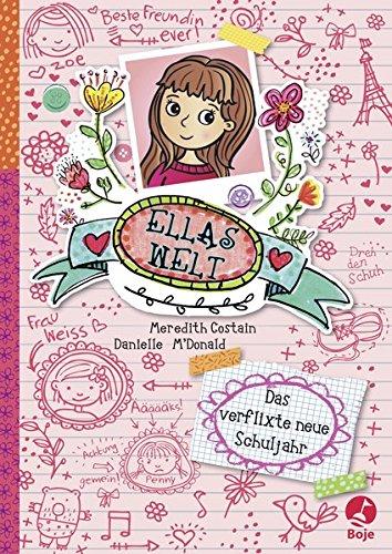Ellas Welt - Das verflixte neue Schuljahr