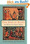 The Jews of Egypt: From Rameses II to...