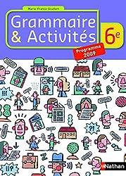 Grammaire et Activités 6e