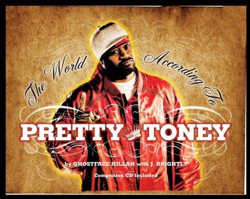 WORLD ACCORDING TO PRETTY TONEY, THE by Ghostface Killah (8-Nov-2007) Hardcover