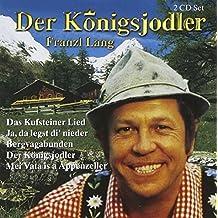 Der Konigsjodler by Franzl Lang (1997-04-02)