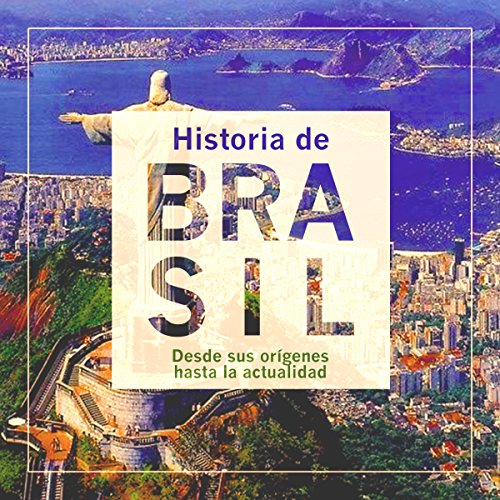 Historia de Brasil [The History of Brazil]  Audiolibri