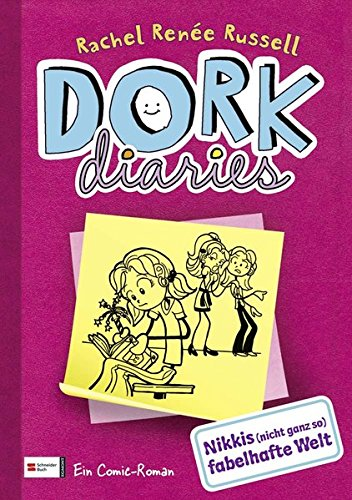 DORK Diaries, Band 01: Nikkis (nicht ganz so) fabelhafte Welt