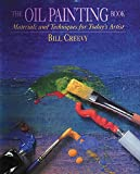 Best Oil Painting Books - The Oil Painting Book: Materials and Techniques Review
