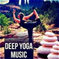 Deep Yoga Music - Spa, Surya Namaskar, Asana Positions, Meditation and Relaxation Music, Wellness