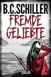 Fremde Geliebte - Thriller (German Edition)