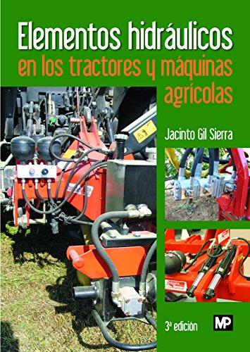 Elementos hidráulicos en los tractores y máquinas agrícolas (Maquinaria Agrícola)