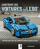 Construire ses voitures en Lego : Voitures de sport, de course et muscle cars en Lego...