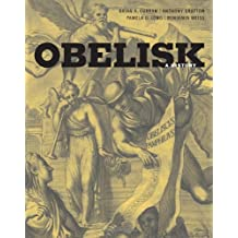 Obelisk: A History (Burndy Library Publications)