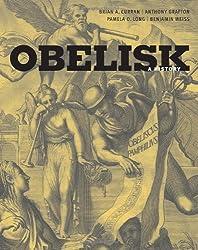 Obelisk: A History (Burndy Library Publications)