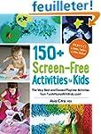 150+ Screen-Free Activities for Kids:...