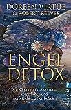 Engel Detox: Den Körper von emotionalen, körperlichen und energetischen Giften befreien
