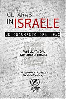 Gli Arabi in Israele: Un Documento del 1952 di [Zweilawyer, Gabriele]