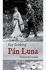 Pán Luna: PieStanský román Taschenbuch