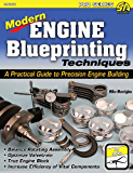Modern Engine Blueprinting Techniques: A Practical Guide to Precision Engine Blueprinting