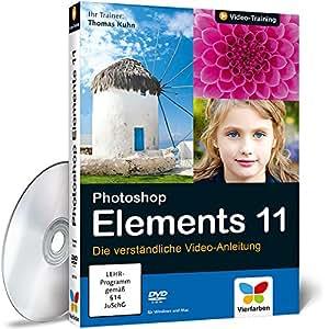 Photoshop Elements 11 - Die verständliche Video-Anleitung