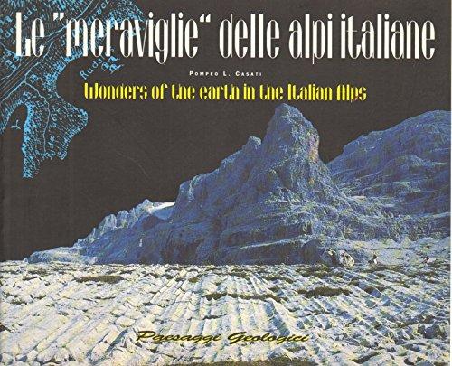 Meraviglie delle Alpi-Wonders of the earth in the italian Alps