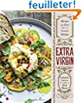 Extra Virgin: Recipes & Love from Our...