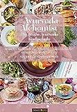 Ayurveda Alchemist: Die große Ayurveda Kochschule