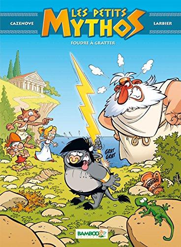 Les petits mythos - tome 1 - Foudre  gratter
