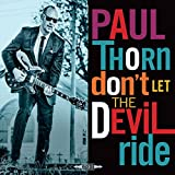 Paul Thorn: Don'T Let the Devil Ride (Audio CD)